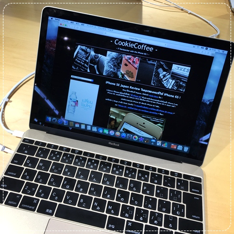 review-iphone-se-first-blogger-thai-japan-cheap-macbook-12-2016-air-pro-cookiecoffee